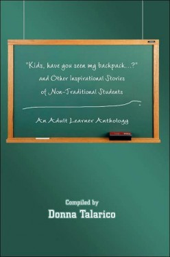 Nontraditional students from around the country are featured in this anthology.