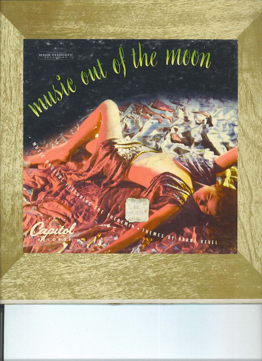 "Music Out Of The Moon, ""Music Unusual Featuring The Theremin-Themes by Harry Revel"