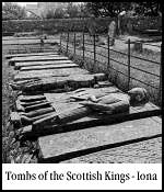 IONA TOMBS OF SCOTTISH KINGS