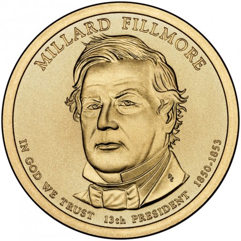 The United States Mint put the Millard Fillmore Presidential $1 Coin into circulation in ceremonies at Monrovia, N.Y., on February 18, 2010.