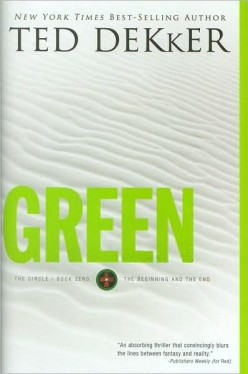 "Straight Talk about ""Green"" by Ted Dekker"