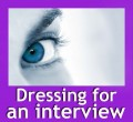 10 Things To Remember When Dressing For Job Interviews