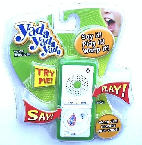 Buy a yadda yadda yadda toy and annoy yourself with the sounds being replayed back again and again.
