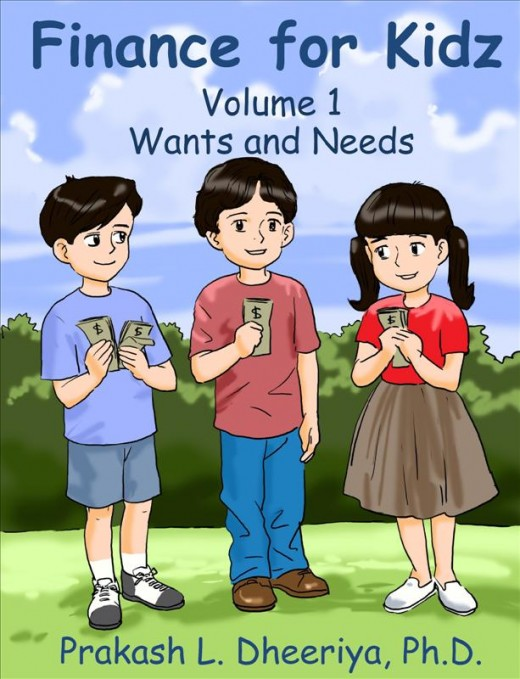 Finance For Kidz: Volume 1: Wants & Needs