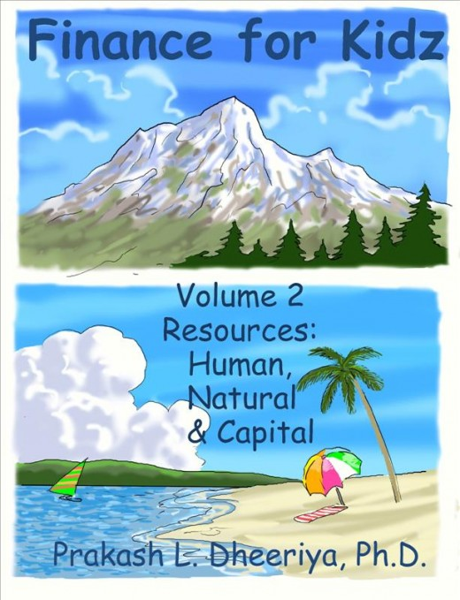 Finance For Kidz: Volume 2: Resources: Natural, Capital & Human