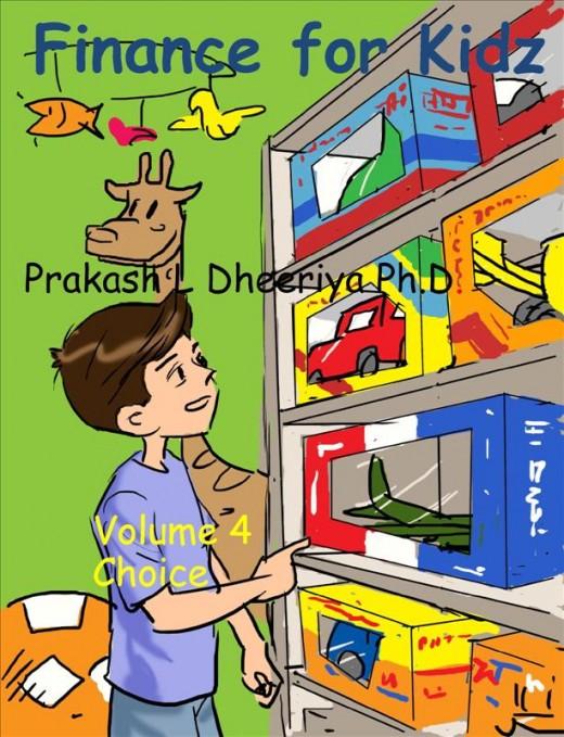 Finance For Kidz: Volume 4: Choice