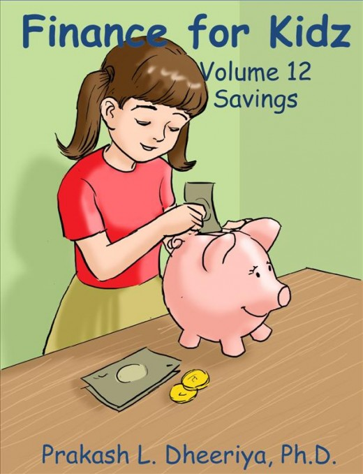 Finance For Kidz: Volume 12: Savings