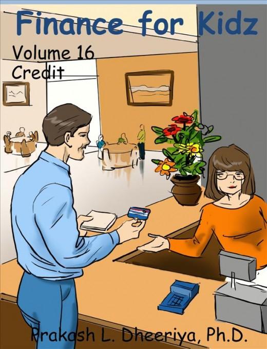 Finance For Kidz: Volume 16: Credit