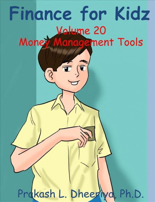 Finance For Kidz: Volume 20: Money Management Tools