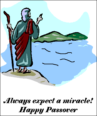 Always expect a Miracle on Passover