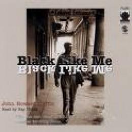 Black Like Me by John Howard Griffin, 1959