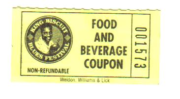 Beverage coupon from the King Biscut Blues Fest in beautiful Helena , Ar. This proves I'm a pack rat.