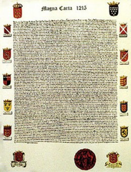 The Magna Carta written in 1215 has had an influence throughout history in diverse countries. It has had a rocky road, being banned, ignored and raised as a standard. The current epoch sees censure.