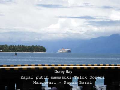 PELNI passenger ship was entering the Dorey bay of Manokwari city in Papua island