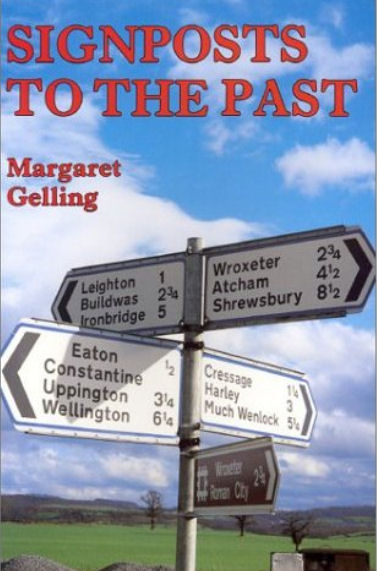 Signposts to the Past - Margaret Gelling PhD