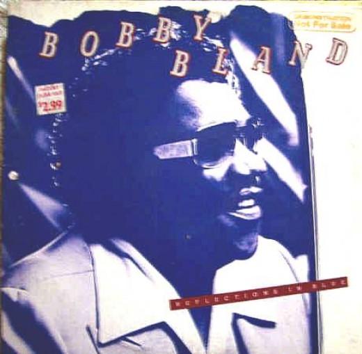 "Bobby ""Blue"" Bland."