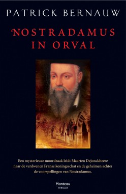 Nostradamus and the Lost Treasure of the Bourbons
