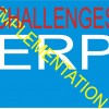 some challenges of ERP before, during and after implementation