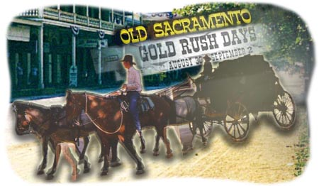 A Guide To Sacramento's Gold Rush Days
