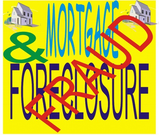 MORTGAGE & FORECLOSURE FRAUDS
