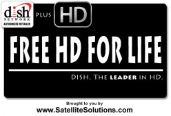 FREE HD FOR LIFE - first with DISH Network - a new promotion starting today!