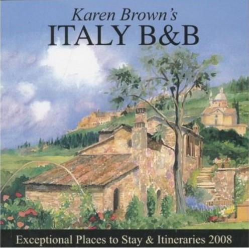 Karen Brown's Italy B&B 2008