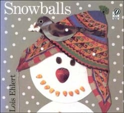Snowballs by Lois Ehlert Children's Book Review with Preschool Lesson Plan