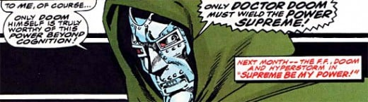 For a Super Villain, this is an extremely healthy outlook.  Mr. Doom has definitely embraced his inner S.V.