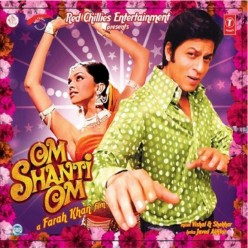 Bollywood ~  Om Shanti Om (Movie / Film)