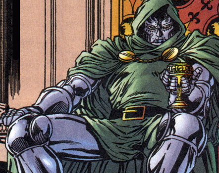 Even Doom kicks back occasionally. Only when he kicks back, it's in a huge throne with a solid-gold goblet of wine.