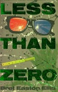 Less Than Zero: A Look into the Depths of Depravity