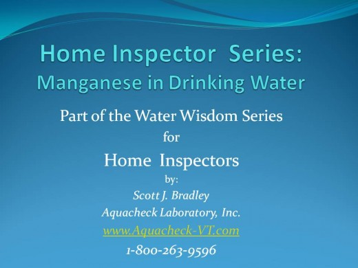 Home Inspector Series: Manganese in Drinking Water.