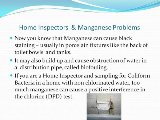 Home Inspectors should be able to recognize staining caused from manganese.