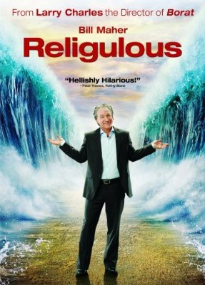 Bill Maher's latest movie promotes Atheism using comedy as its backdrop.
