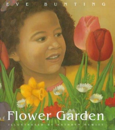 Flower Garden by Eve Bunting