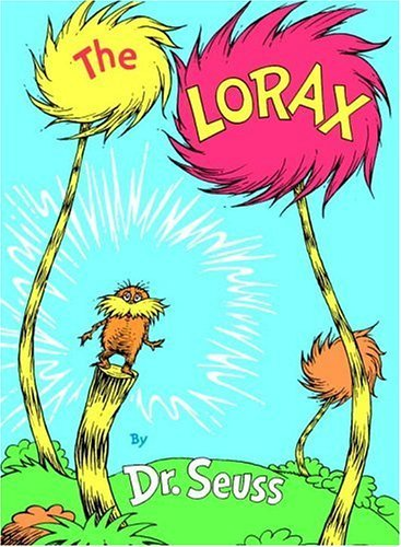 The Lorax by Doctor Seuss