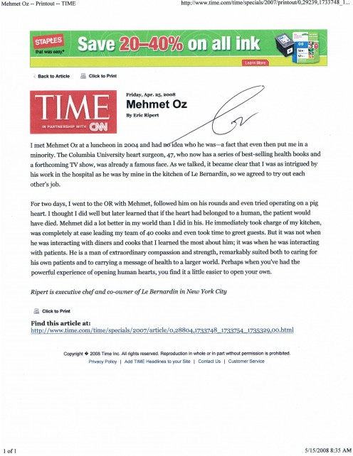 In May 2008, when Mehmet made Time magazine's list of most influential people in the world, I printed two of these for him to sign.
