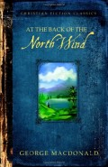 Recommended Reading For Christians - At The Back of the North Wind by George Macdonald - A Review