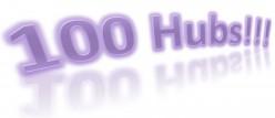 Life With Hubitis and Hubmania - My 100th Hub