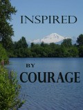 Inspired by Courage (Esther and Ruth)