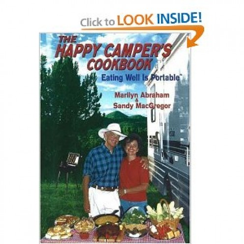 The Happy Camper's Cookbook: Eating Well Is Portable [Spiral-bound] By Marilyn Abraham and Sandy Macgregor