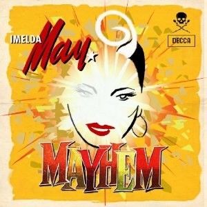 """""""Mayhem"""" - the new Imelda May album"""