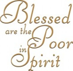 Blessed are the Poor in Spirit: Being Humble and Broken Before God