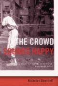 True Baseball Stories and How They Help Children: The Crowd Sounds Happy