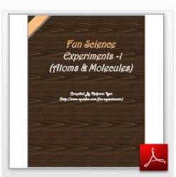 Fun Science Experiments Science eBook - Atoms & Molecules