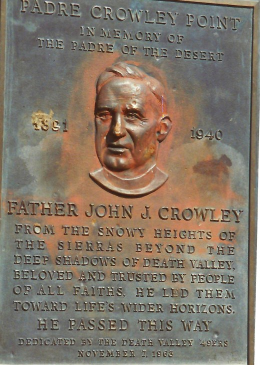 Viewed in Death Valley regarding Father John J. Crowley