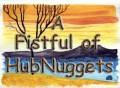 A Fistful of HubNuggets