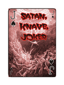 JACK or KNAVE -  I think of the Devil. The one cast out of Heaven.