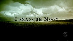 Comanche Moon: Second Chapter in the Lonesome Dove Saga