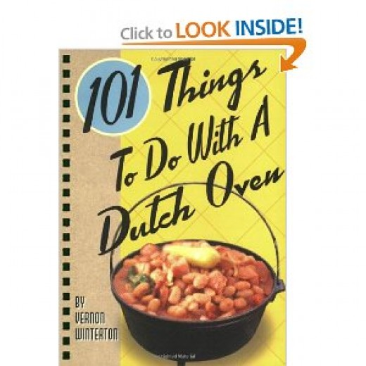 101 Things to Do with a Dutch Oven (101 Things to Do with A...) [Spiral-bound] By Vernon Winterton